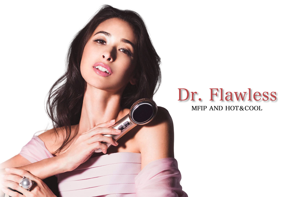 Dr. Flawless MFIP AND HOT&COOL